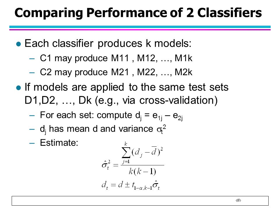 Comparing Performance of 2 Classifiers