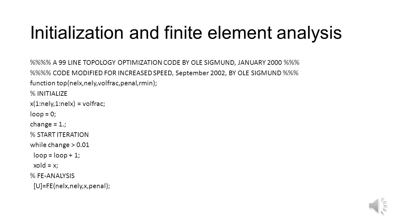Initialization and finite element analysis