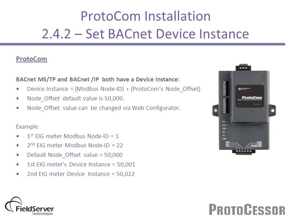 ProtoCom Installation 2.4.2 – Set BACnet Device Instance