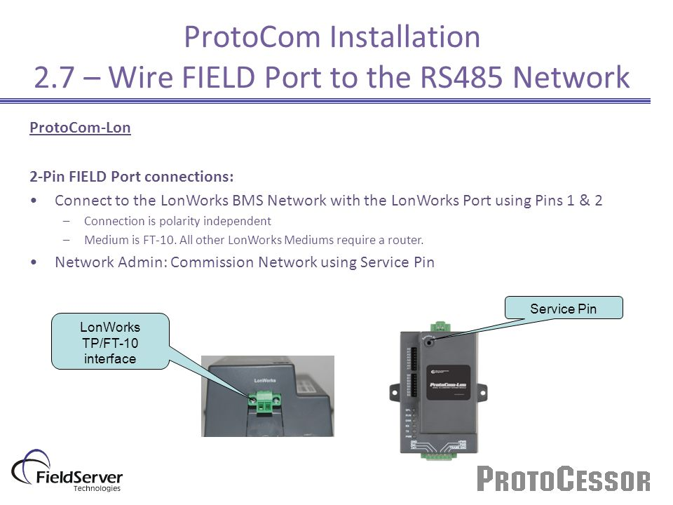 ProtoCom Installation 2.7 – Wire FIELD Port to the RS485 Network