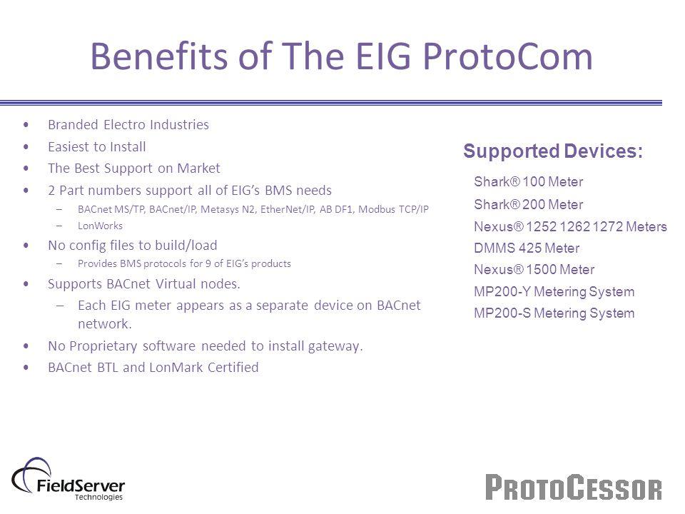 Benefits of The EIG ProtoCom
