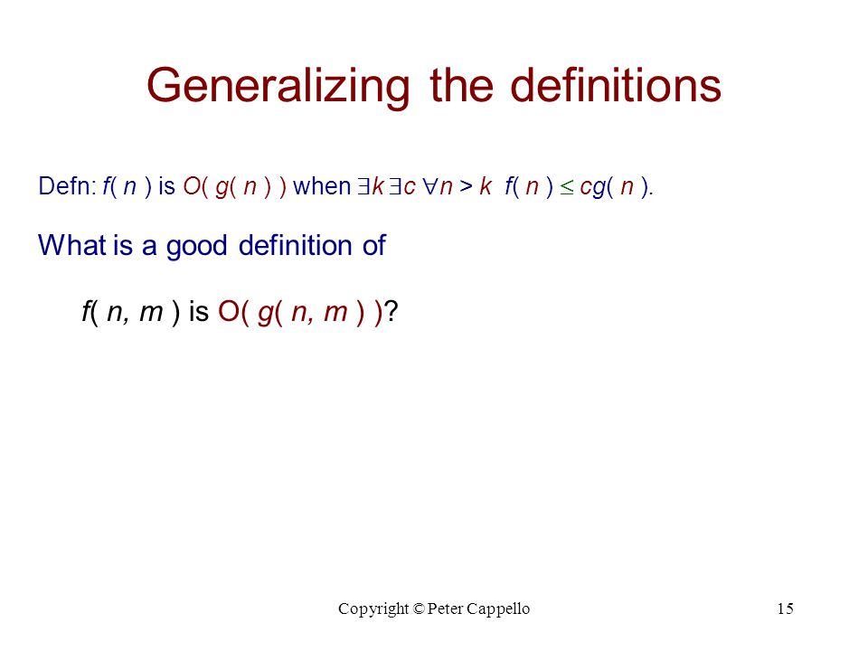 Generalizing the definitions