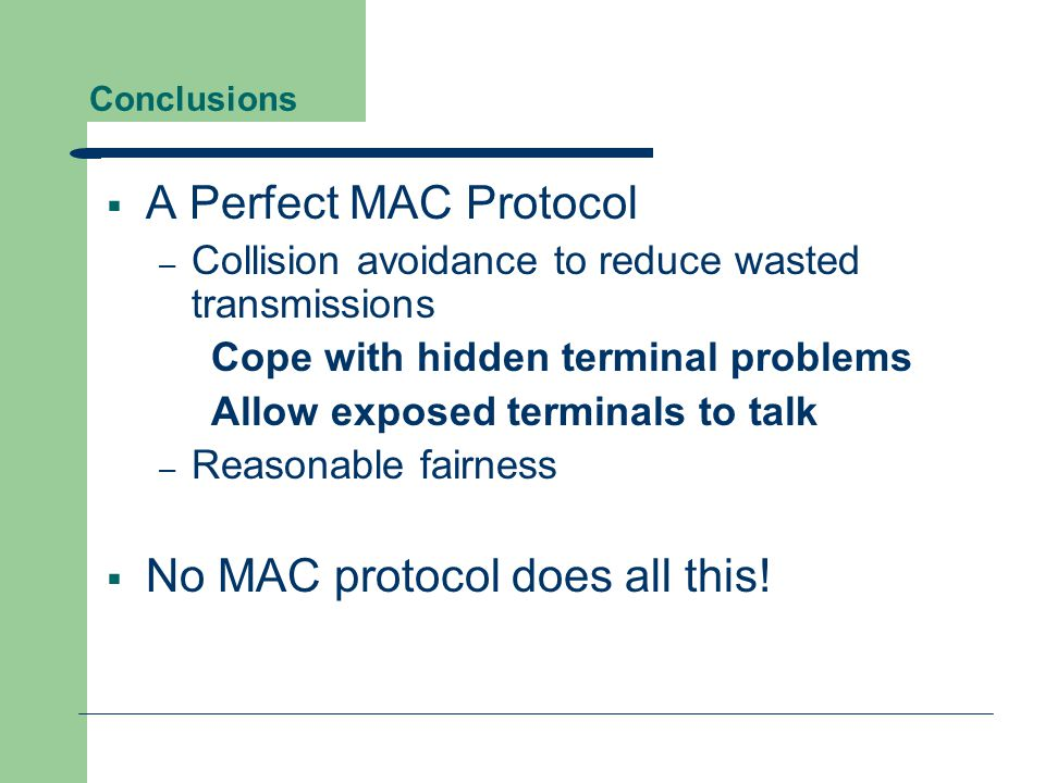 No MAC protocol does all this!