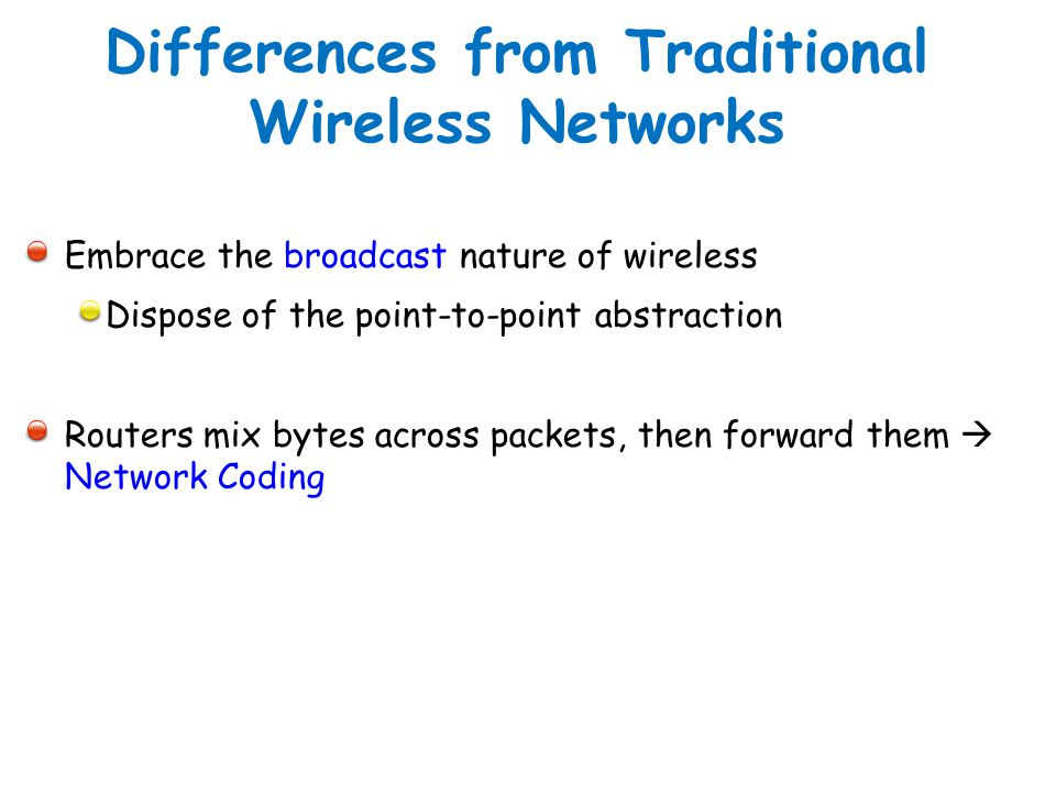 Differences from Traditional Wireless Networks
