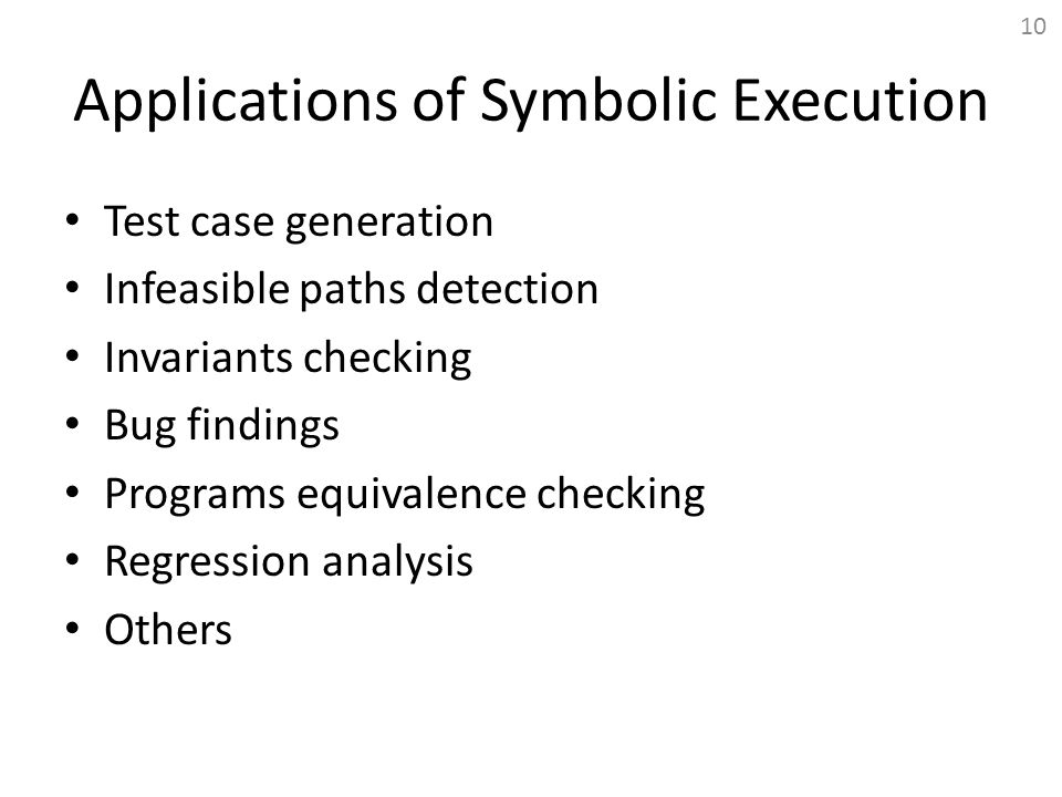 Applications of Symbolic Execution