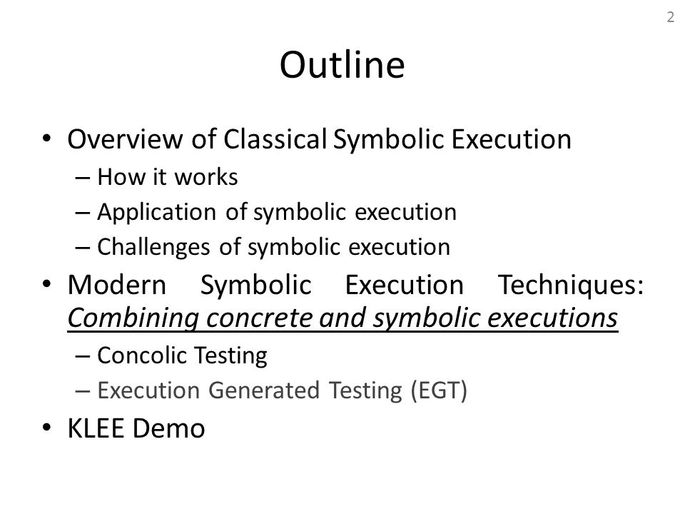 Outline Overview of Classical Symbolic Execution