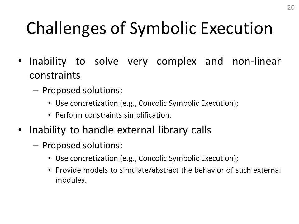 Challenges of Symbolic Execution