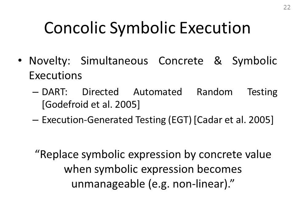 Concolic Symbolic Execution