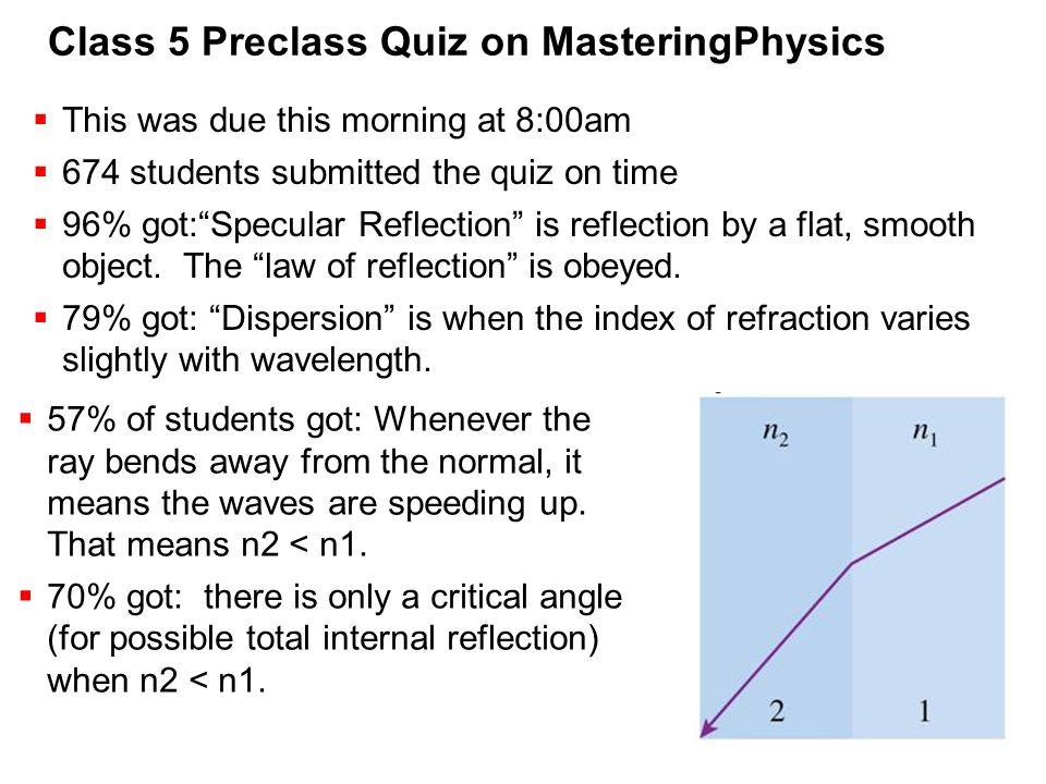Class 5 Preclass Quiz on MasteringPhysics