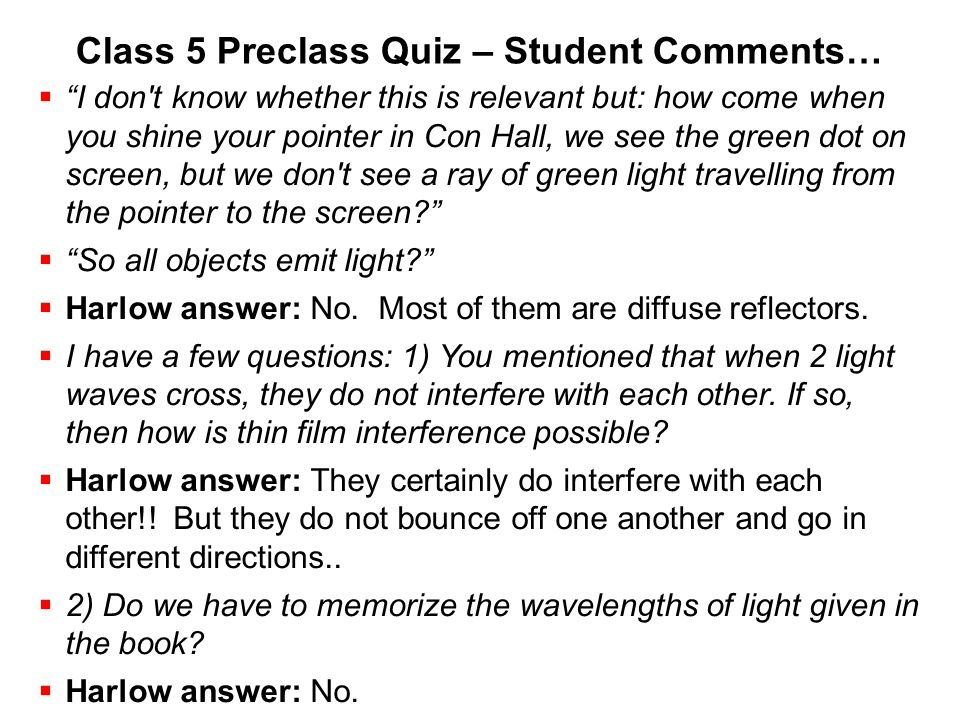 Class 5 Preclass Quiz – Student Comments…