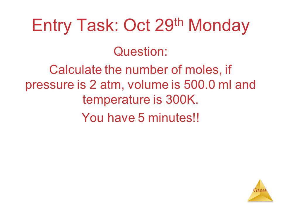 Entry Task: Oct 29th Monday