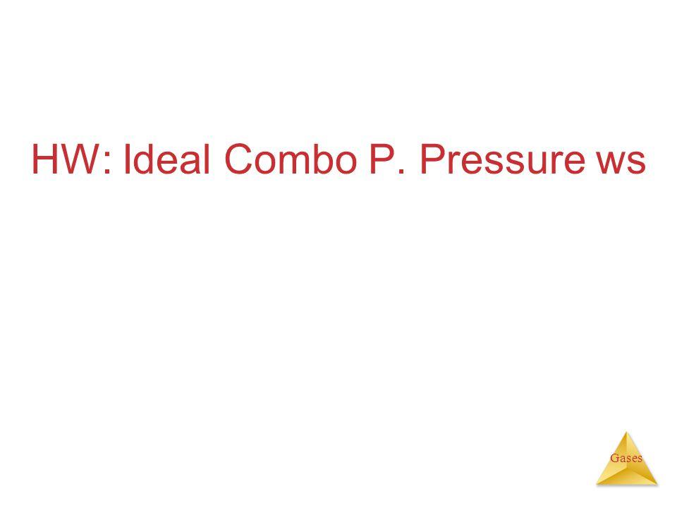 HW: Ideal Combo P. Pressure ws