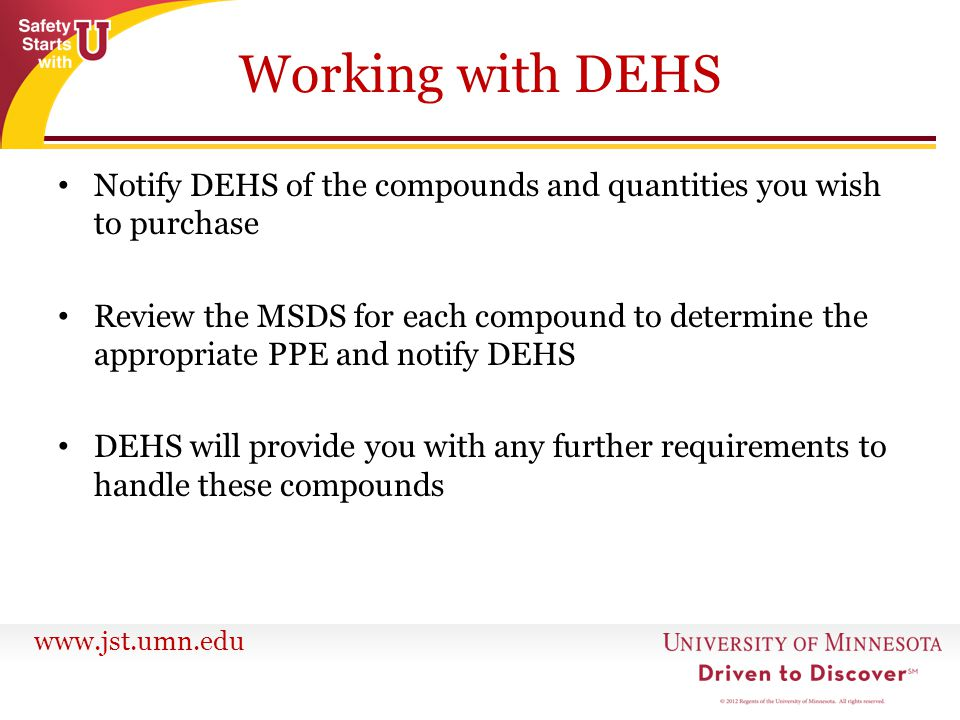 Working with DEHS Notify DEHS of the compounds and quantities you wish to purchase.