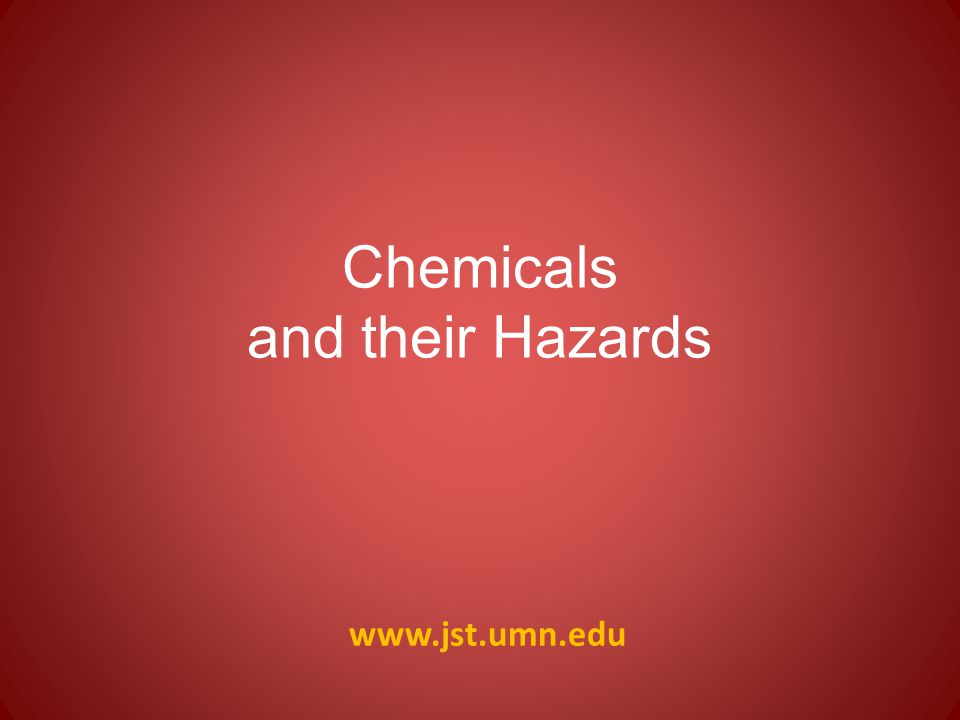 Chemicals and their Hazards