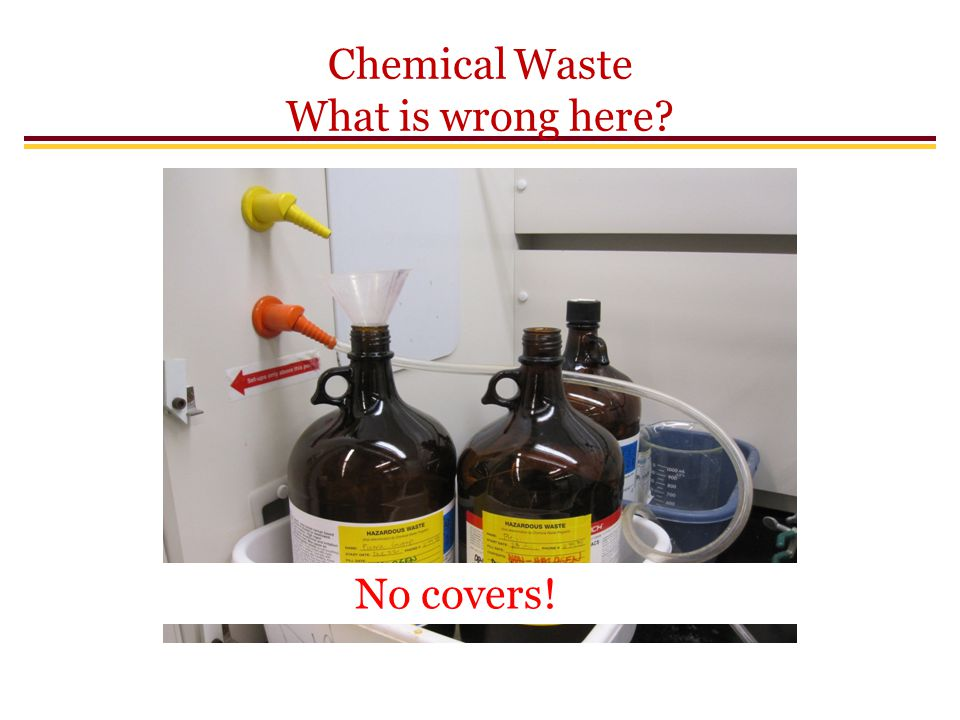 Chemical Waste What is wrong here