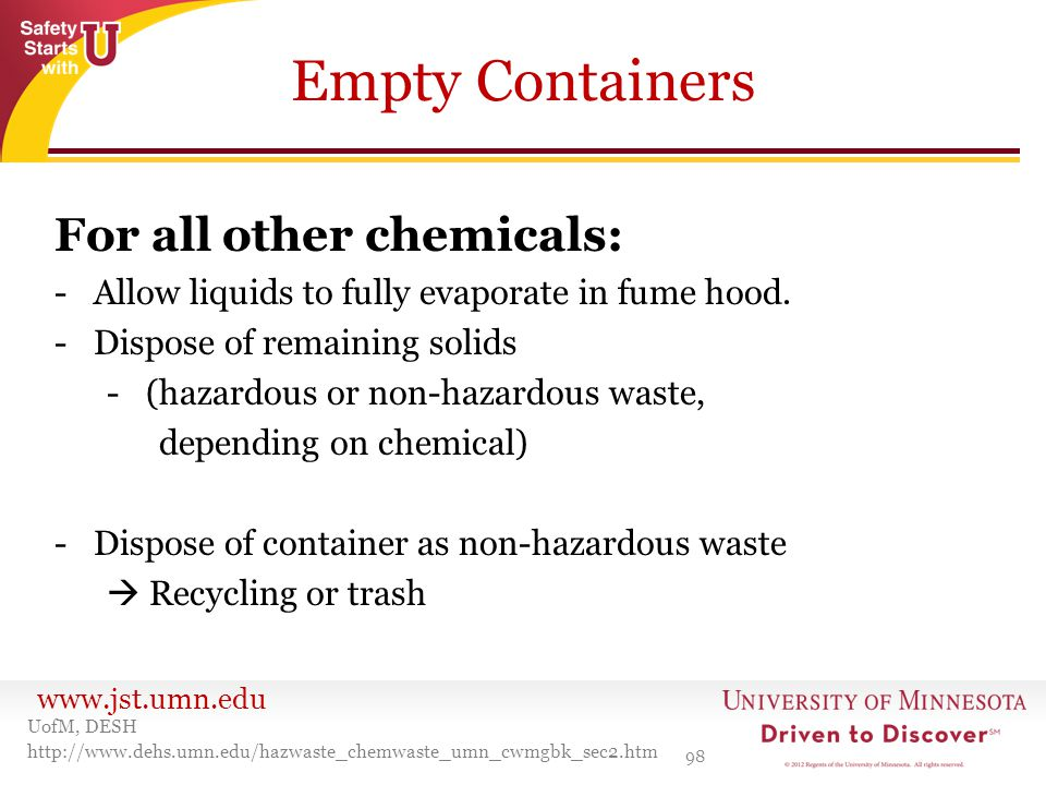 Empty Containers For all other chemicals: