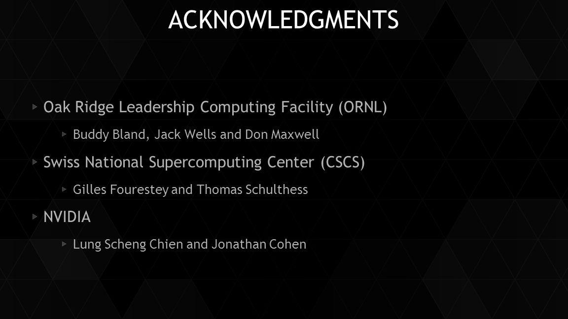 Acknowledgments Oak Ridge Leadership Computing Facility (ORNL)