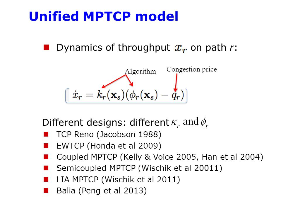 Unified MPTCP model Dynamics of throughput on path r: