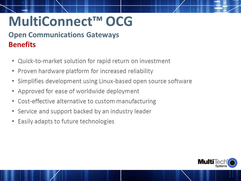 MultiConnect™ OCG Open Communications Gateways Benefits