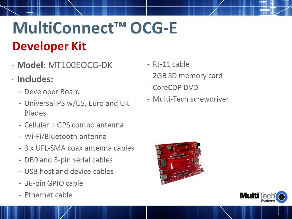 MultiConnect™ OCG-E Developer Kit