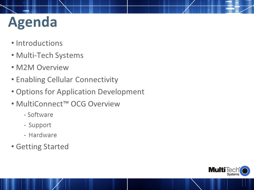 Agenda Introductions Multi-Tech Systems M2M Overview
