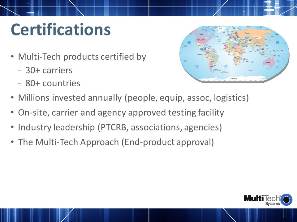 Certifications Multi-Tech products certified by 30+ carriers