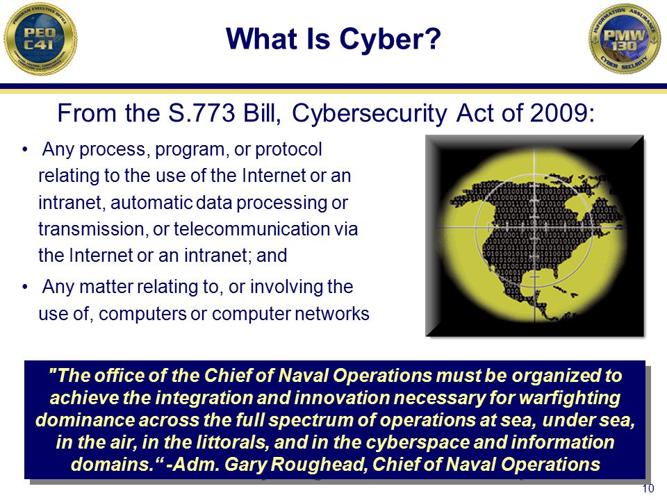 What Is Cyber From the S.773 Bill, Cybersecurity Act of 2009: