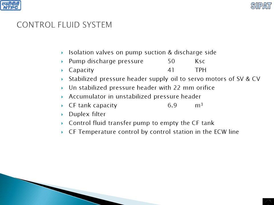 CONTROL FLUID SYSTEM Isolation valves on pump suction & discharge side