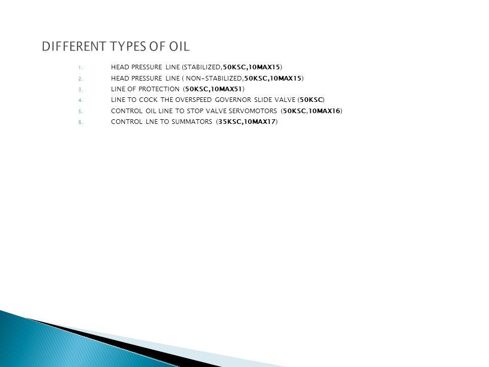 DIFFERENT TYPES OF OIL HEAD PRESSURE LINE (STABILIZED,50KSC,10MAX15)