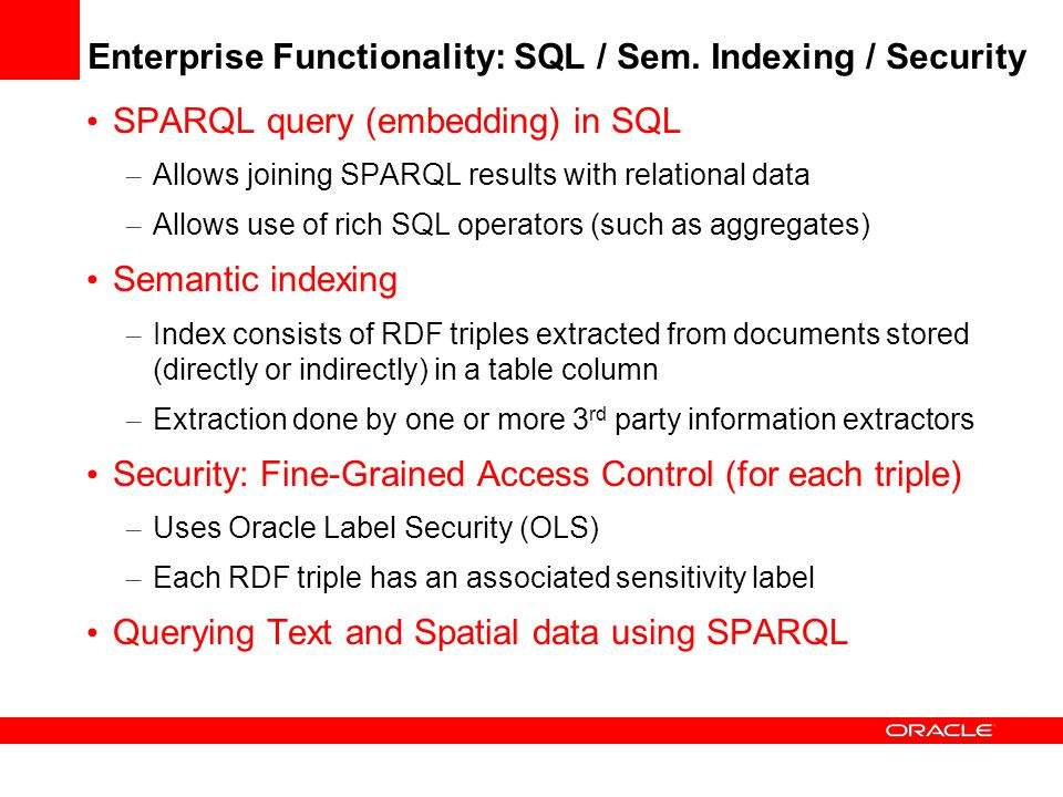 Enterprise Functionality: SQL / Sem. Indexing / Security