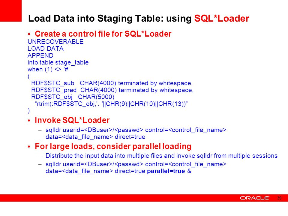 Load Data into Staging Table: using SQL*Loader