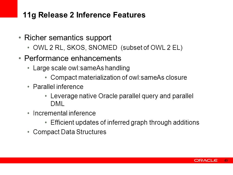 11g Release 2 Inference Features