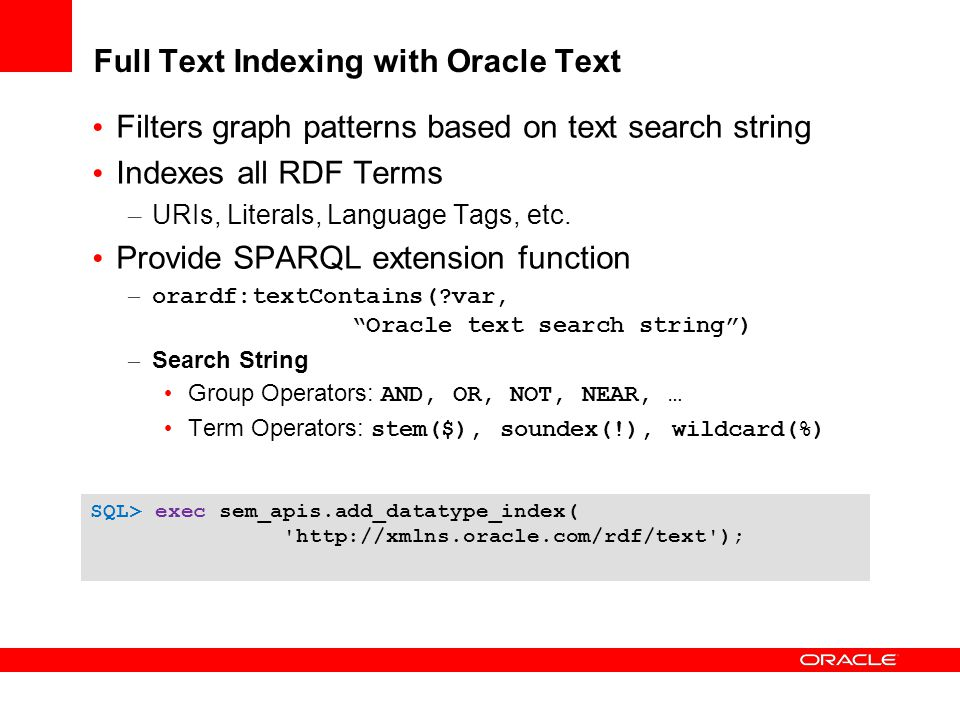 Full Text Indexing with Oracle Text