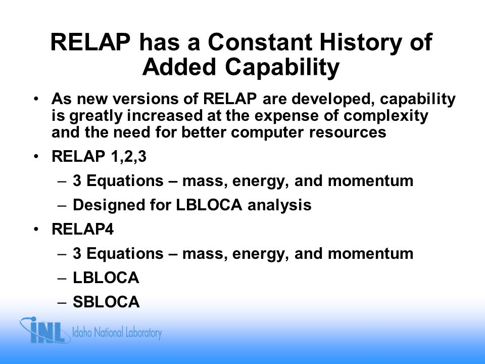 RELAP has a Constant History of Added Capability
