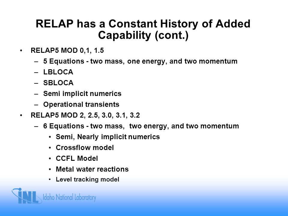 RELAP has a Constant History of Added Capability (cont.)