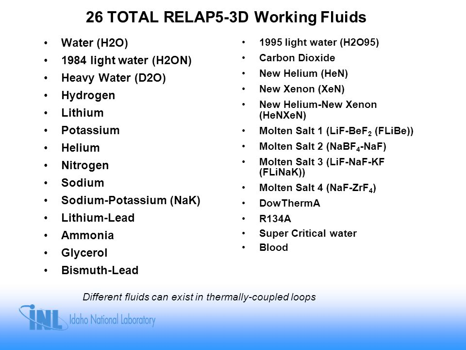 26 TOTAL RELAP5-3D Working Fluids
