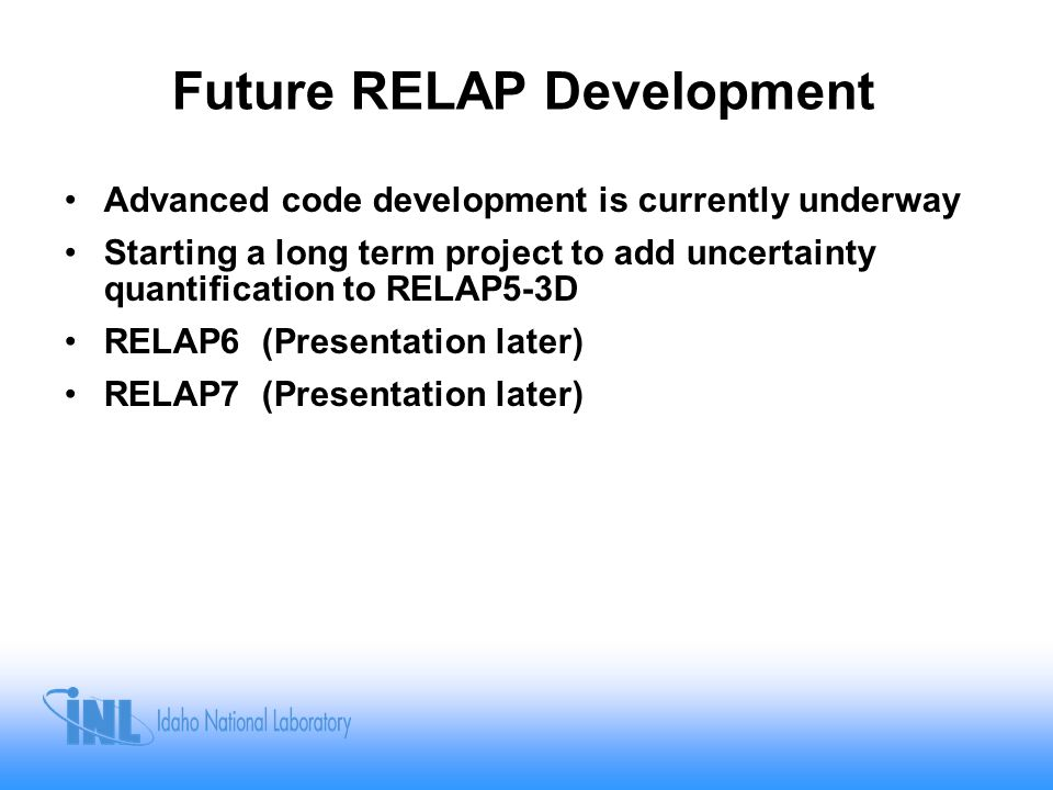 Future RELAP Development