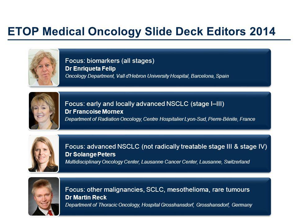 ETOP Medical Oncology Slide Deck Editors 2014