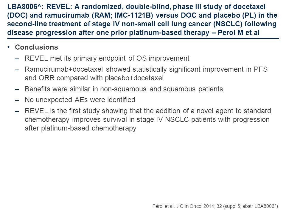 REVEL met its primary endpoint of OS improvement