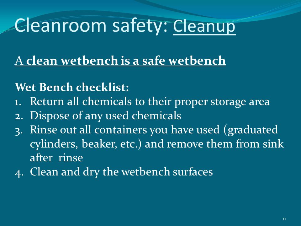 Cleanroom safety: Cleanup