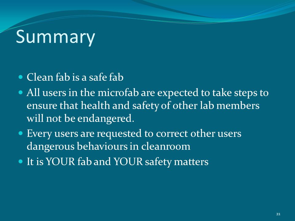 Summary Clean fab is a safe fab