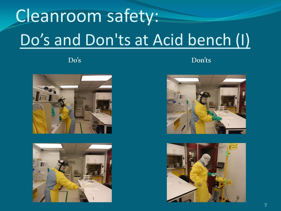 Cleanroom safety: Do's and Don ts at Acid bench (I)