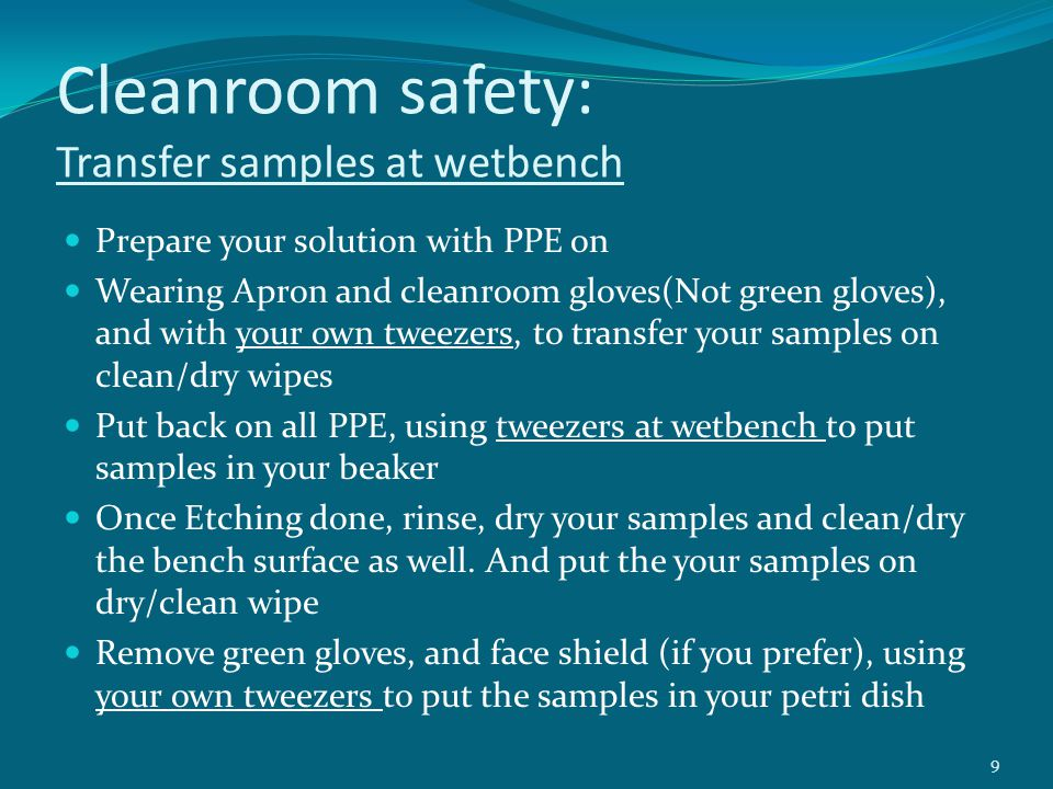 Cleanroom safety: Transfer samples at wetbench