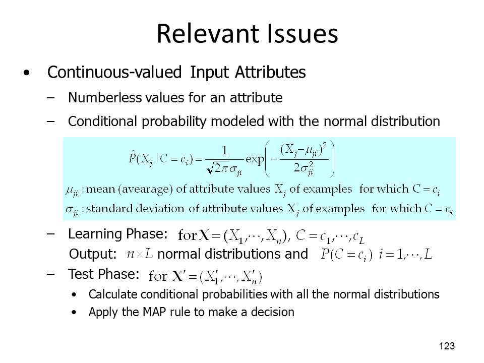 Relevant Issues Continuous-valued Input Attributes