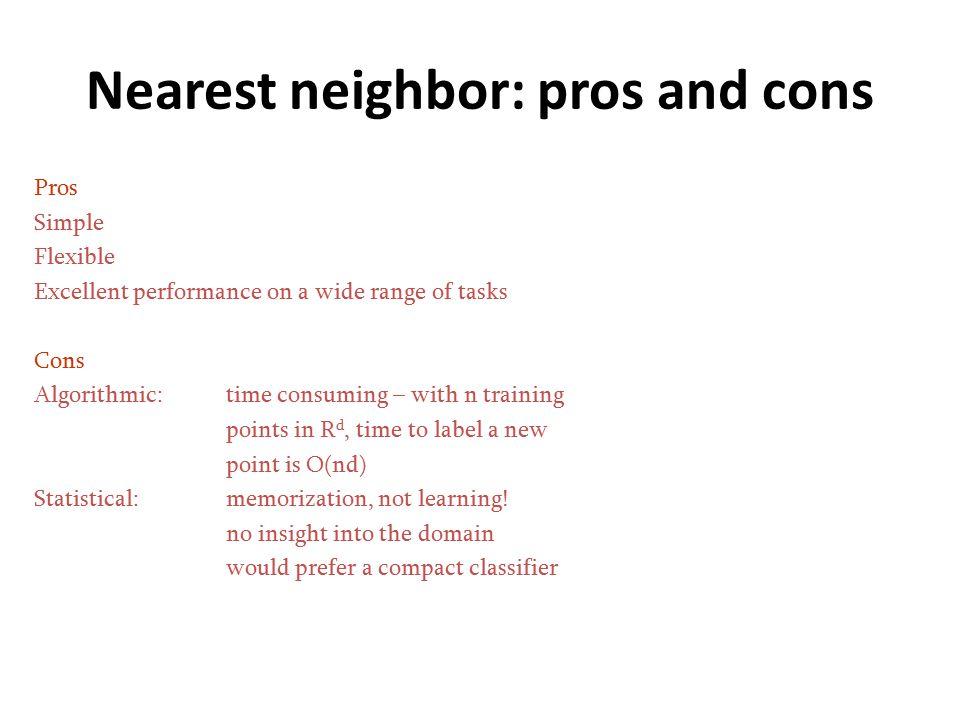 Nearest neighbor: pros and cons