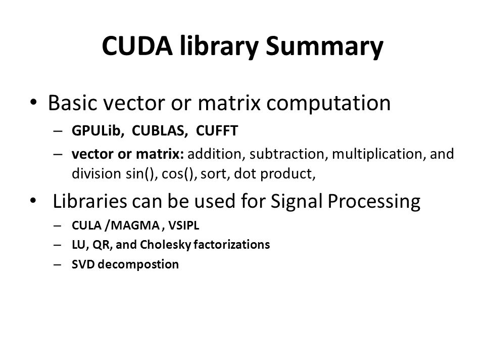 CUDA library Summary Basic vector or matrix computation
