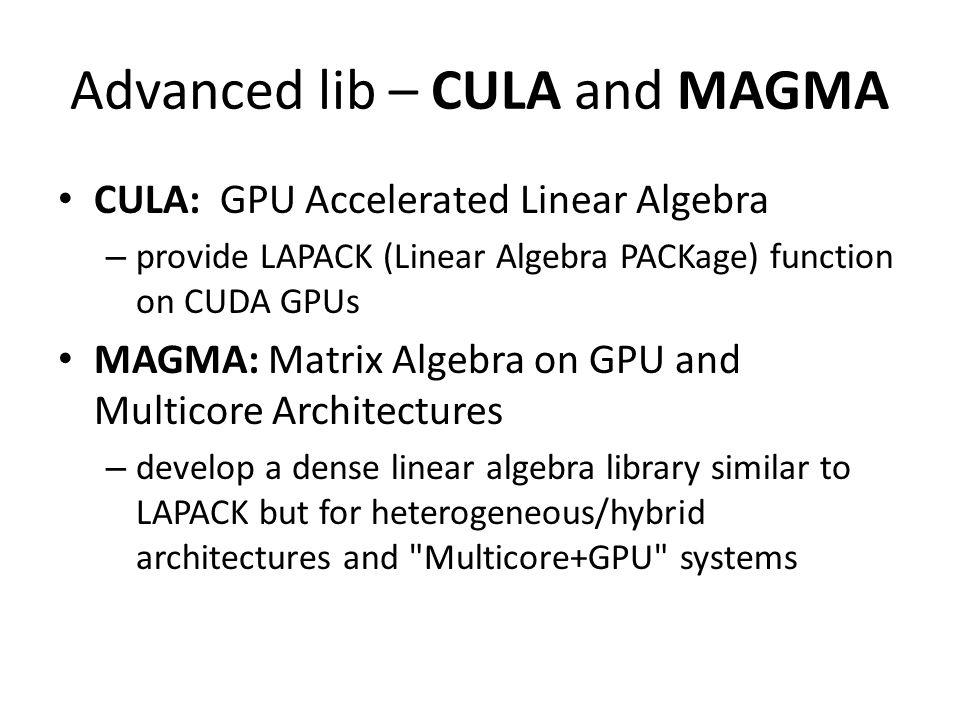 Advanced lib – CULA and MAGMA