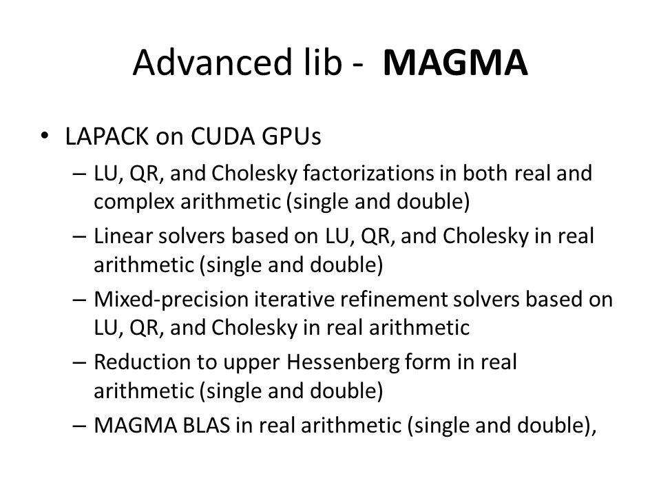 Advanced lib - MAGMA LAPACK on CUDA GPUs