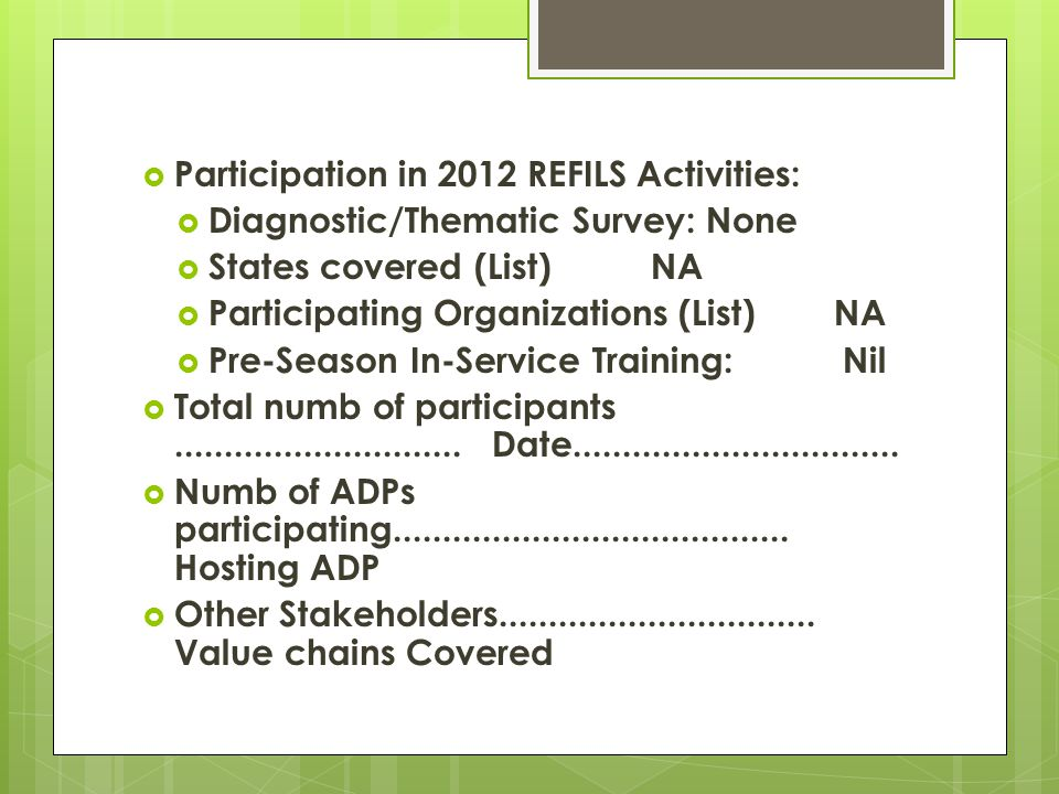 Participation in 2012 REFILS Activities: