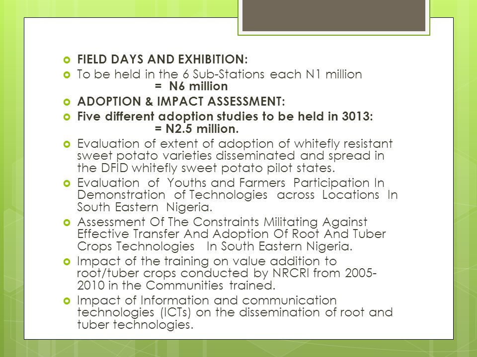 FIELD DAYS AND EXHIBITION: